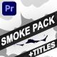 Smoke Pack | Premiere Pro MOGRT