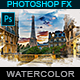 Watercolor Painting - Photoshop Effect - GraphicRiver Item for Sale
