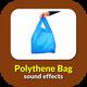 Polythene Bag Sounds