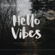 Hello Vibes – The Handbrushed Font - GraphicRiver Item for Sale
