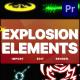 Explosion Elements | Premiere Pro MOGRT