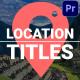 Location Titles | Premiere Pro MOGRT