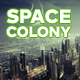 Sci-Fi Space Colony - AudioJungle Item for Sale