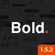 Bold. - A responsive WordPress & WooCommerce Theme - ThemeForest Item for Sale