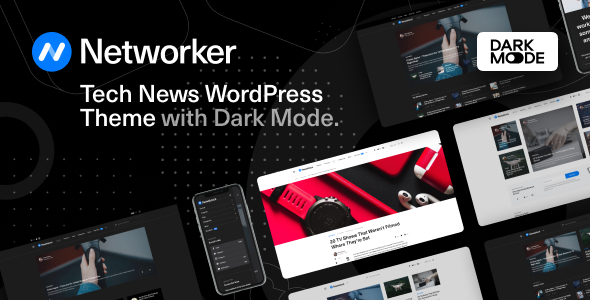 Networker – Tech News WordPress Theme with Dark Mode