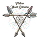 Hand Drawn Native Americans Arrows with lettering Follow Your Dreams - GraphicRiver Item for Sale