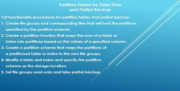 Partition Tables by Date Time and Partial Backup