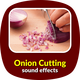 Onion Cutting Sounds
