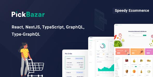 PickBazar – React  Ecommerce Template with Next JS, GraphQL, React Hooks & REST API