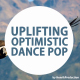 Uplifting Optimistic Dance Pop - AudioJungle Item for Sale