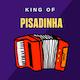 King of Pisadinha