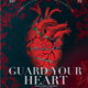 Guard Your Heart Church Flyer - GraphicRiver Item for Sale