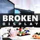 Broken Display - VideoHive Item for Sale
