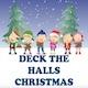 Deck The Halls Christmas - AudioJungle Item for Sale