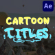 Cartoon Titles | After Effects - VideoHive Item for Sale