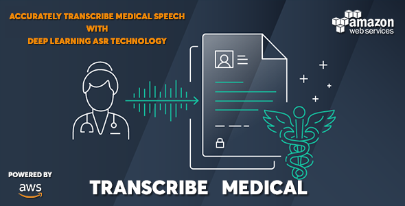 Download AWS Amazon Transcribe Medical – Medical Speech to Text Converter Nulled