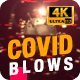 Covid19 Blows - VideoHive Item for Sale