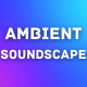 Ambient Atmosphere Soundscape