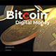 Bitcoin Digital Money - VideoHive Item for Sale