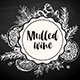 Chalk Drawing Background with Ingredients of Mulled Wine - GraphicRiver Item for Sale
