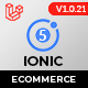 Ionic5 Ecommerce - Universal iOS & Android Ecommerce / Store Full Mobile App with Laravel CMS - CodeCanyon Item for Sale