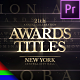 Awards Titles | Golden Ceremony - Premiere Pro | Mogrt - VideoHive Item for Sale