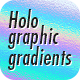 Holographic Photoshop Gradients - GraphicRiver Item for Sale