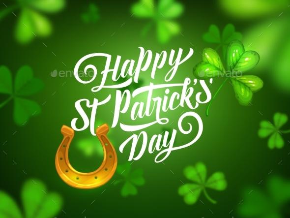 Happy St Patrick Day, Shamrock Clover, Horseshoe