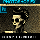 Graphic Novel - Photoshop Effect - GraphicRiver Item for Sale
