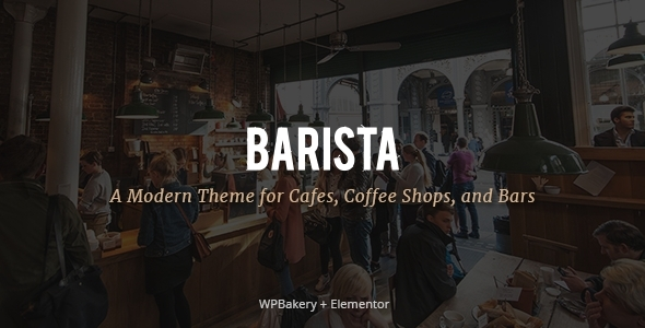 Barista - Modern Theme for Cafes, Coffee Shops and Bars