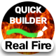 Real Fire   Quick Builder - VideoHive Item for Sale