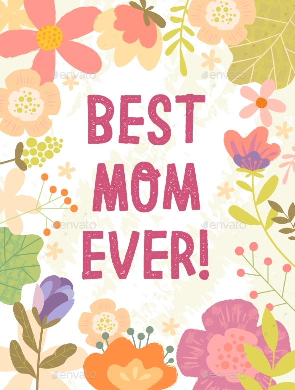 Best Mom Ever Card Design for Mothers Day