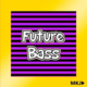 Cool Style Future Bass