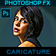 Caricature Cartoon Maker - Photoshop Action - GraphicRiver Item for Sale