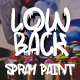 LowBack - Spray Paint Font - GraphicRiver Item for Sale