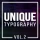 Unique Typography Vol.2 - VideoHive Item for Sale