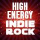 High Energy Indie Rock