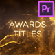 Awards - Particles Titles - VideoHive Item for Sale