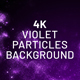Violet Particles 4K Background - VideoHive Item for Sale