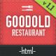 Goodold Restaurant - HTML Template - ThemeForest Item for Sale