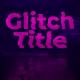 Glitch Transform Intro Title - VideoHive Item for Sale