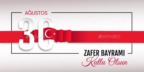 30 Agustos Zafer Bayrami Victory Day Turkey