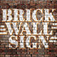 Realistic Brick Wall Signs - GraphicRiver Item for Sale