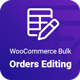 WooCommerce Bulk Orders Editing - CodeCanyon Item for Sale