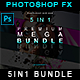 5IN1 Mega Bundle – Photoshop Effects - GraphicRiver Item for Sale