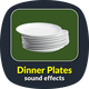 Dinner Plates Sounds