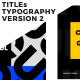 Titles Typography Version 2 - VideoHive Item for Sale