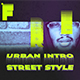 Street Style - Urban Fast Intro - VideoHive Item for Sale