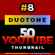 50 Youtube Thumbnail Duotone - V8 - GraphicRiver Item for Sale