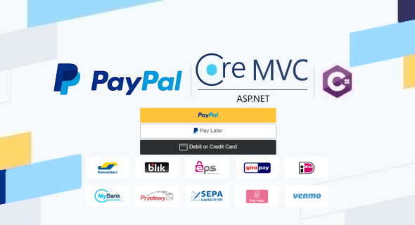 PayPal Checkout in ASP.NET Core MVC Web App & C#, Using Orders v2 REST API, Server-side Integration